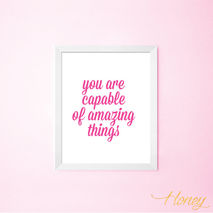 You Are Capable of Amazing Things Wall Art Print, 8x10.