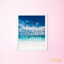 Adventures Are the Best Way to Learn Wall Art Print, 8x10.