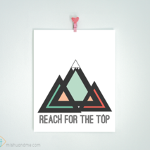 Reach for the top - 8x10 print