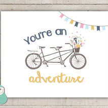 You're An Adventure - Bike Art Print