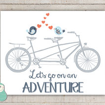 Let's Go On An Adventure - Love Bird, Bike Art
