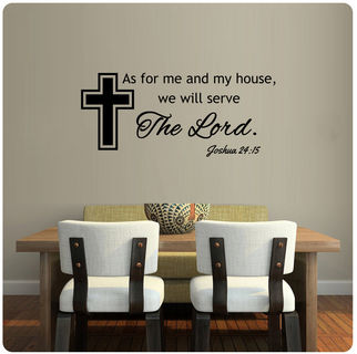 As For Me And My House We Will Serve The Lord Wall Decal 30