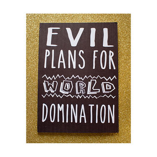 World Domination Plans 33