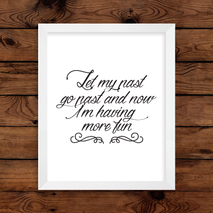 Let My Past Go Past Wall Art Print